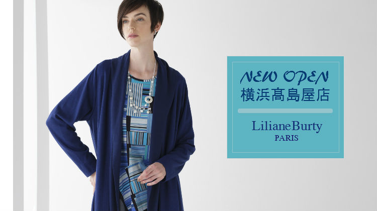 Liliane Burty NEW OPEN 横浜髙島屋