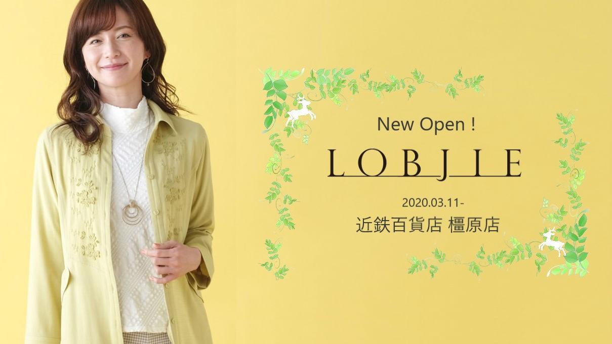 [LOBJIE] New Open!近鉄百貨店 橿原店