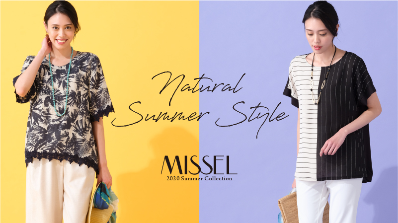 【MISSEL】Natural Summer Style