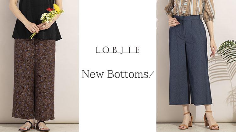 【ロブジェ】New Bottoms!