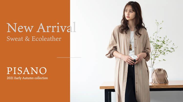 """【ピサーノ】""""New Arrival""""リラックス気分の大人アイテム"""